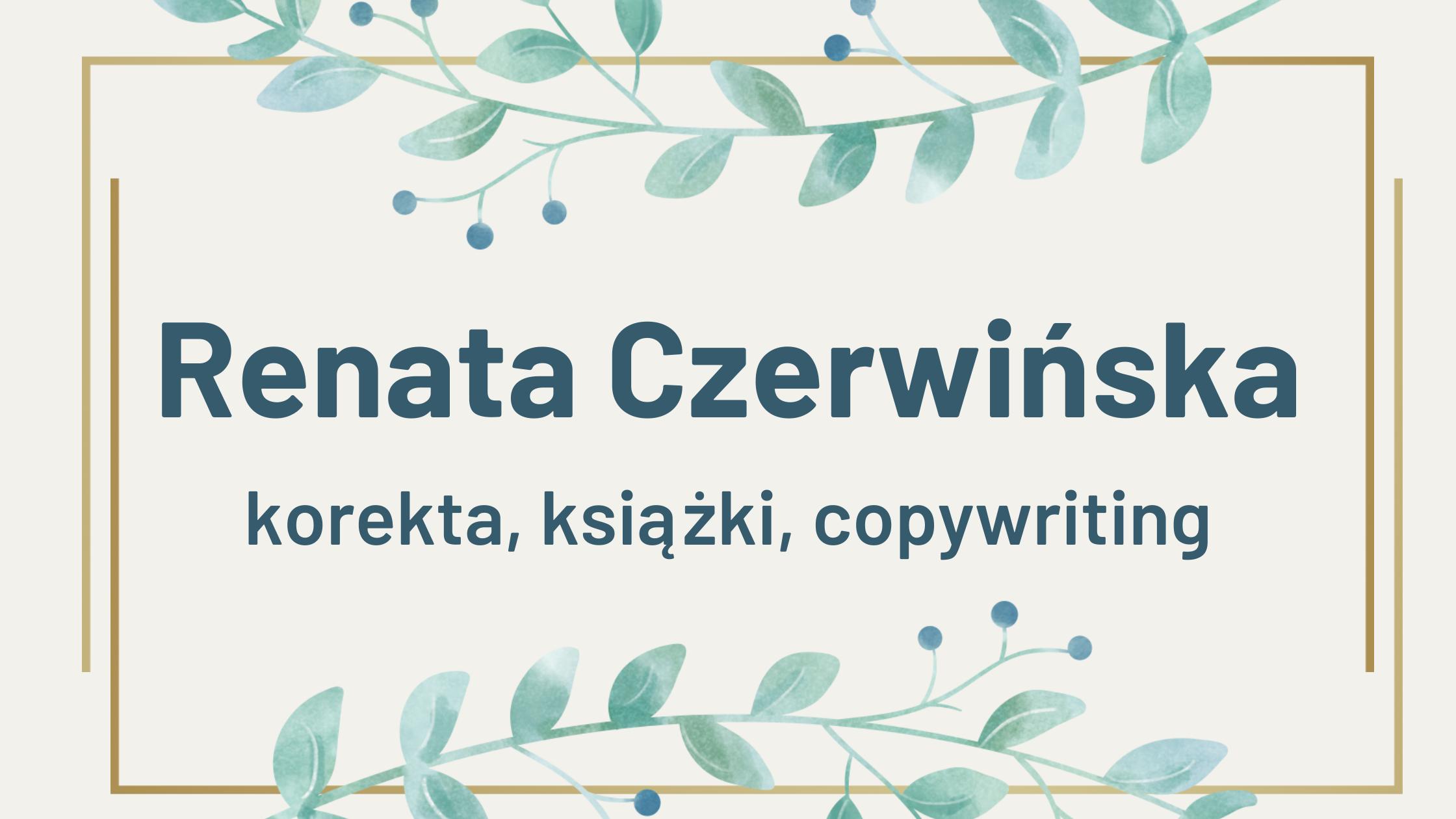 Baner na stronę główną, zawiera napis: Renata Czerwińska. Korekta, książki, copywriting